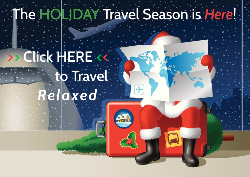The Holiday Travel Season is here
